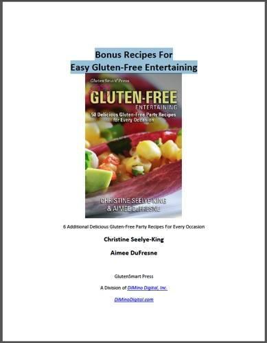 Bonus Recipes PDF of Easy Gluten-Free Entertaining